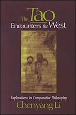 The Tao Encounters the West (Suny Series Chinese Philosophy Culture)