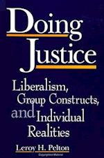 Doing Justice (S U N Y SERIES IN DEVIANCE AND SOCIAL CONTROL)
