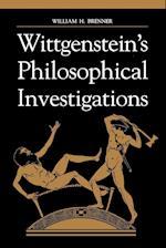 Wittgenstein's Philosophical Investigations af William H. Brenner