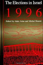 The Elections in Israel 1996 (Suny Series in Israeli Studies Hardcover)