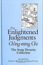 The Enlightened Judgments (Suny Series in Chinese Philosophy and Culture)