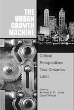 The Urban Growth Machine (Suny Series in Urban Public Policy)