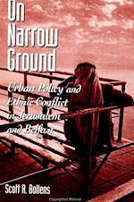 On Narrow Ground (Suny Series in Urban Public Policy)