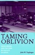 Taming Oblivion (Japan in Transition)