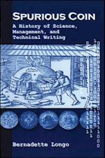 Spurious Coin (Suny Series Studies in Scientific Technical Communicatin Paperback)