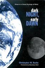 Dark Night, Early Dawn (Suny Series in Transpersonal and Humanistic Psychology)