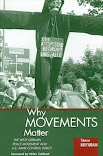 Why Movements Matter (Suny Series in Global Politics)