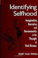 Identifying Selfhood (McGill Studies in the History of Religions)