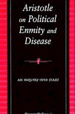 Aristotle on Political Enmity and Disease af Kostas Kalimtzis