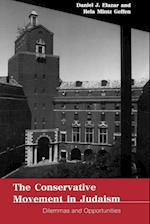 The Conservative Movement in Judaism af Daniel J. Elazar, Rela Mintz Geffen