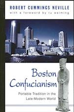 Boston Confucianism (Suny Series in Chinese Philosophy and Culture)