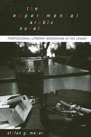The Experimental Arabic Novel