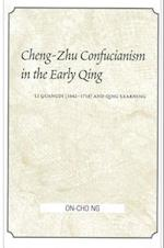 Cheng-Zhu Confucianism in the Early Q (Suny Series Chinese Philosophy Culture)