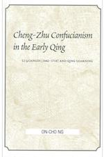 Cheng-Zhu Confucianism in the Early Qing (Suny Series in Chinese Philosophy and Culture)