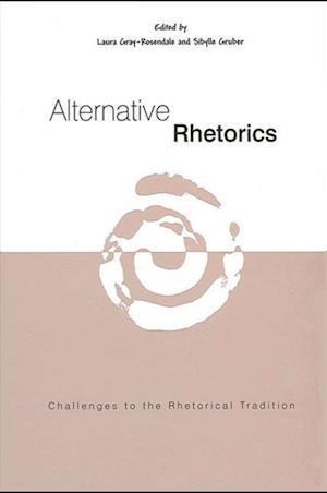 Alternative Rhetorics