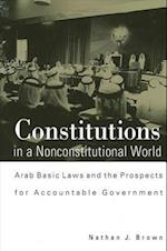 Constitutions in a Nonconstitutional (S U N Y SERIES IN MIDDLE EASTERN STUDIES)