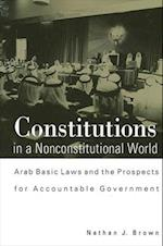 Constitutions in a Nonconstitutional World (S U N Y SERIES IN MIDDLE EASTERN STUDIES)