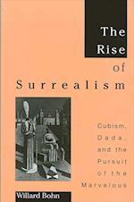 The Rise of Surrealism af Willard Bohn