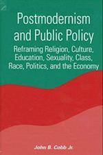 Postmodernism and Public Policy af John B. Cobb Jr, John B. Cobb Jr.