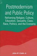 Postmodernism and Public Policy af John B. Cobb