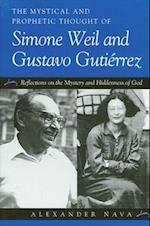 The Mystical and Prophetic Thought of Simone Weil and Gustavo Gutierrez