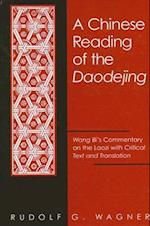 A Chinese Reading of the Daodejing (Suny Series in Chinese Philosophy and Culture)