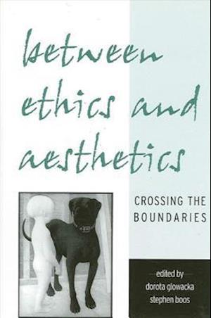 Between Ethics and Aesthetics