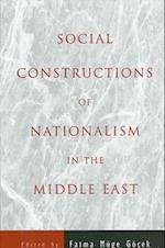 Social Constructions of Nationalism in the Middle East (S U N Y SERIES IN MIDDLE EASTERN STUDIES)