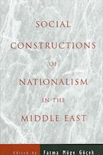 Social Constructions of Nationalism in the Middle East (S U N Y SERIES IN MIDDLE EASTERN STUDIES)