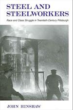 Steel and Steelworkers (Suny Series in American Labor History)