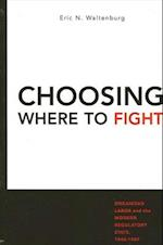 Choosing Where to Fight