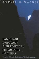 Language, Ontology, and Political Philosophy in China (Suny Series in Chinese Philosophy and Culture)