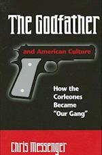 Godfather and American Culture af Christian K. Messenger