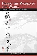 Hiding the World in the World (Suny Series in Chinese Philosophy and Culture)