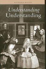 Understanding Understanding af Richard Mason