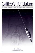 Galileo's Pendulum (S U N Y SERIES IN SCIENCE, TECHNOLOGY, AND SOCIETY)
