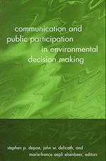 Communication and Public Participation in Environmental Decision Making (Suny Series in Communication Studies)