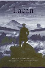 Lacan in the German-Speaking World (SUNY Series in Psychoanalysis and Culture Paperback)