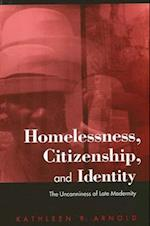 Homelessness, Citizenship, and Identity