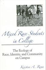 Mixed Race Students in College (Suny Series, Frontiers in Education)