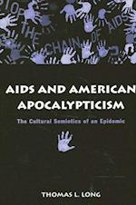 AIDS and American Apocalypticism (Suny Series in the Sociology of Culture)