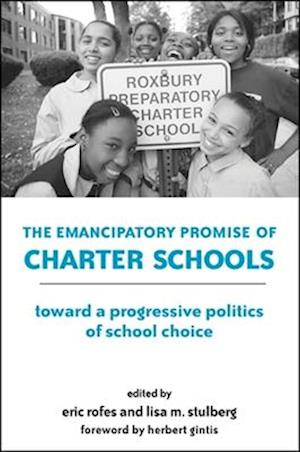 The Emancipatory Promise of Charter Schools