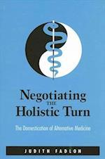 Negotiating the Holistic Turn