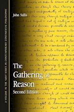 The Gathering of Reason (Suny Series in Contemporary Continental Philosophy)