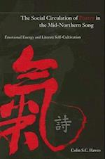 The Social Circulation of Poetry in the Mid-Northern Song (Suny Series in Chinese Philosophy and Culture)
