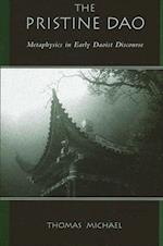 The Pristine Dao (Suny Series in Chinese Philosophy and Culture)
