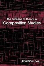 The Function of Theory in Composition Studies