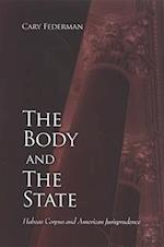 The Body and the State (Suny Series in American Constitutionalism)