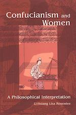 Confucianism and Women (Suny Series in Chinese Philosophy and Culture)