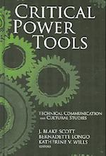 Critical Power Tools (Suny Series Studies in Scientific Technical Communicatin Paperback)